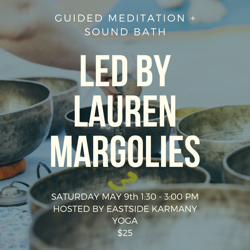 May 09: Guided Meditation + Sound Bath